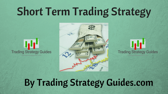Some Short Term Trading Strategies that really works