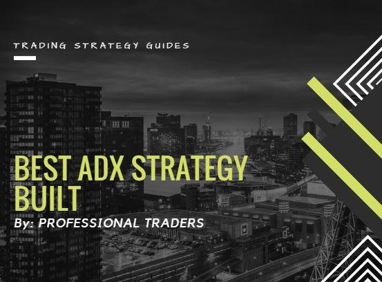Adx trading strategy